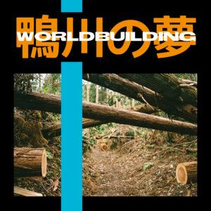 VISAGE27. Worldbuilding – Kamogawa No Yume (2019)